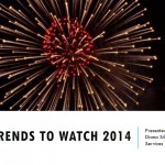 Tech Trends to Watch 2014