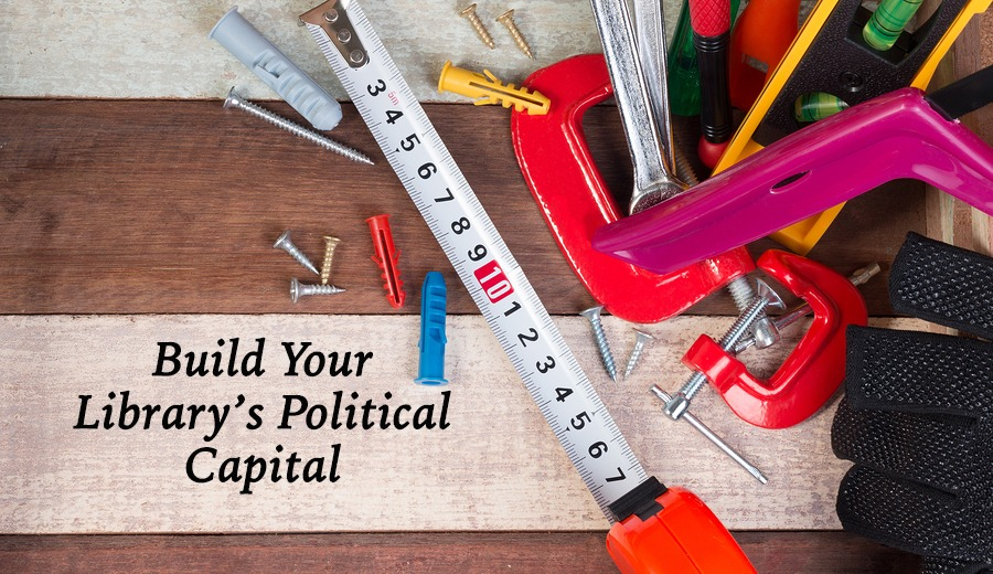 Tools to Build Your Library's Political Capital