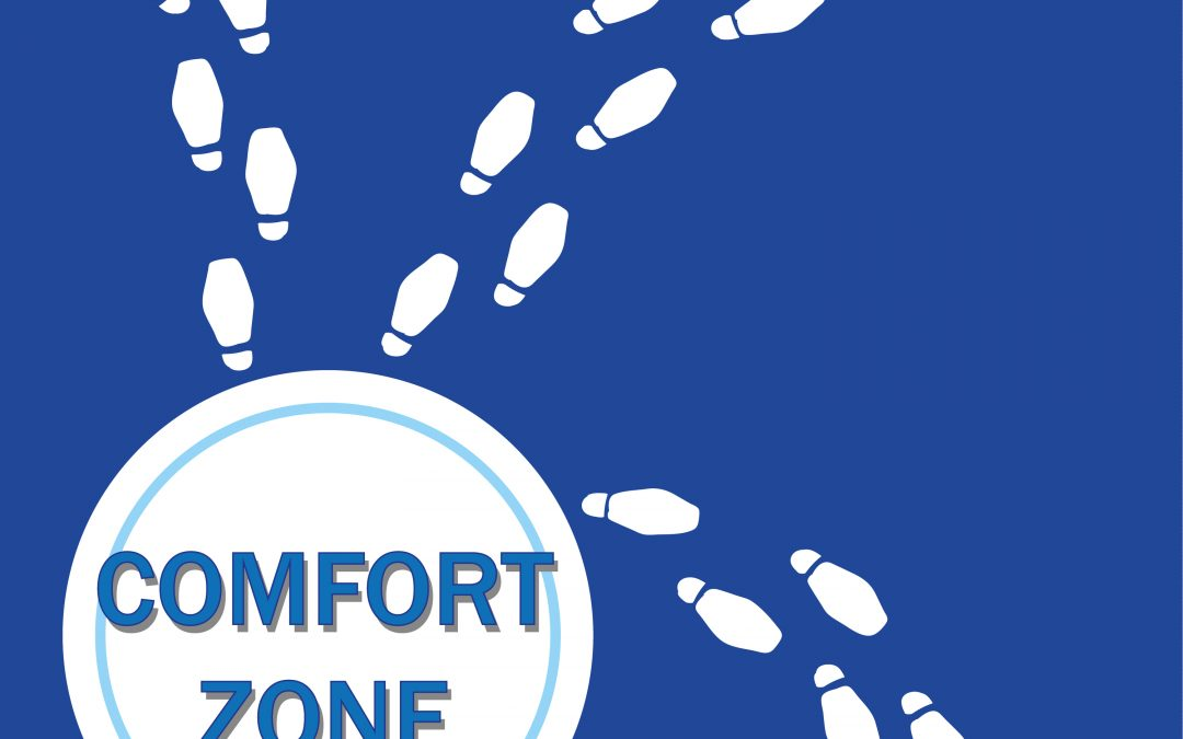 Why and How to Break Out of Your Comfort Zones